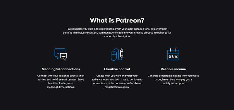 A screenshot explaining that Patreon offers meaningful connections, creative control, and reliable income for creators
